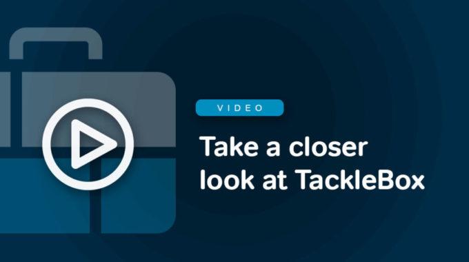 Take A Closer Look At TackleBox!